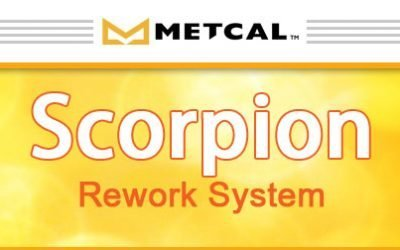 Nova Engineering, Inc. Has Recently Acquired the Latest Scorpion Rework System by Metcal